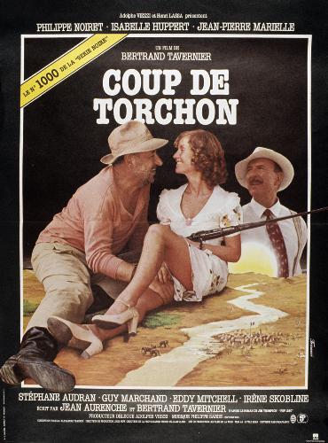 Coup de torchon 1981 un film de bertrand tavernier news date de sortie - Coup de torchon streaming ...