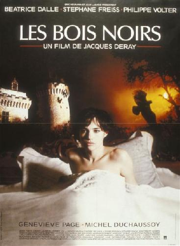 les bois noirs 1989 un film de jacques deray news date de sortie critique. Black Bedroom Furniture Sets. Home Design Ideas