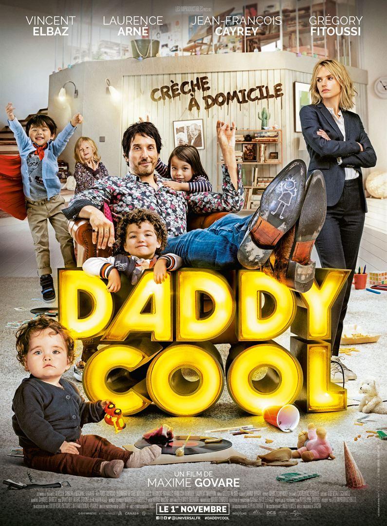 Daddy Cool 2017 Un Film De Maxime Govare Premiere Fr News