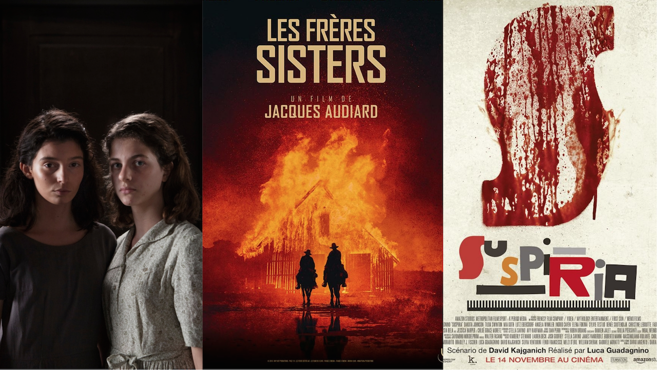 Frères Sisters, Suspiria, Brilliant Friend