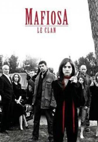 MAFIOSA LE CLAN SAISON 2