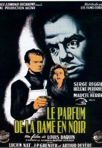 Le Parfum De La Dame En Noir 1949 Un Film De Louis Daquin