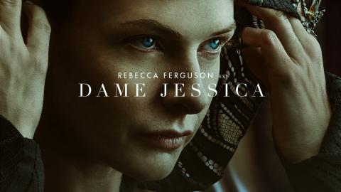 Dune: Rebecca Ferguson is Lady Jessica