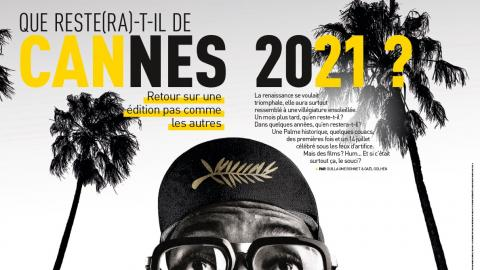 Premiere n ° 521: Debrief of the 2021 Cannes film festival