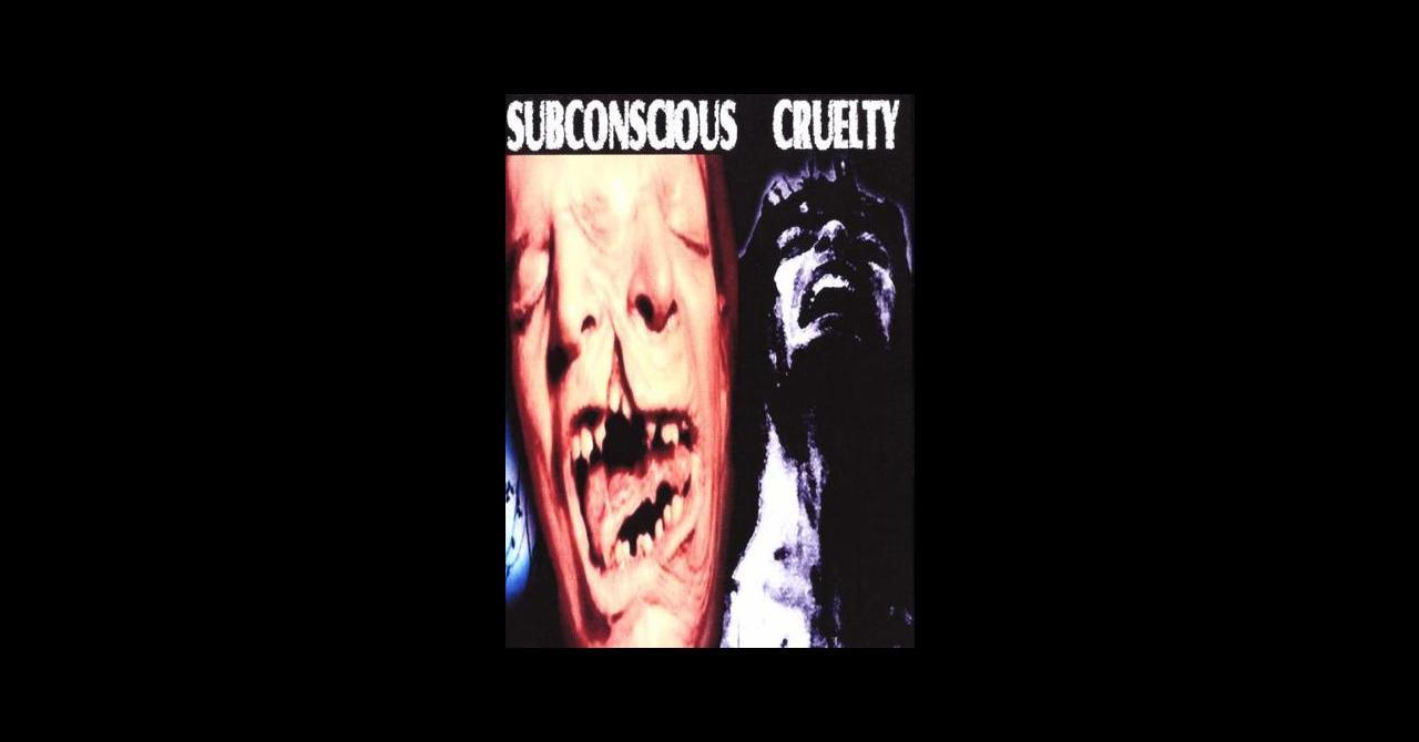 subconscious cruelty 2001